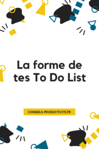 image : la forme de tes to do list