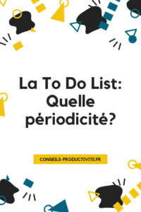 la to to list : quelle périodicité ?