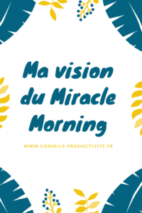 Ma vision du Miracle Morning