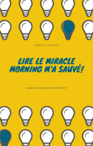 Le miracle morning m'a sauvé!
