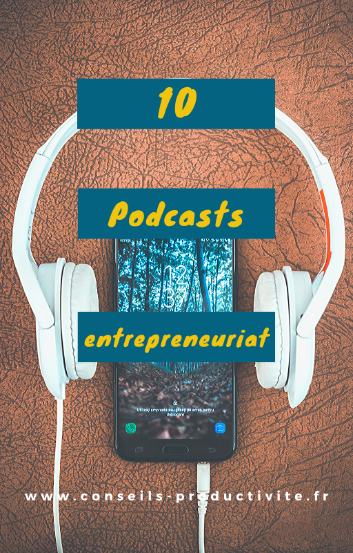 10 podcast entrepreneuriat